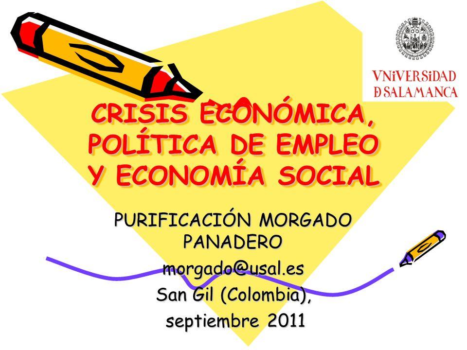 CRISIS ECONÓMICA, POLÍTICA DE EMPLEO Y ECONOMÍA SOCIAL