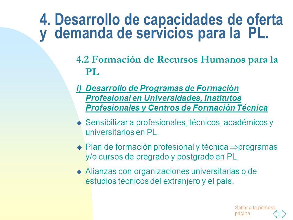 4. Desarrollo de capacidades de oferta y demanda de servicios para la PL.