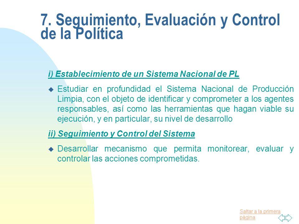 7. Seguimiento, Evaluación y Control de la Política
