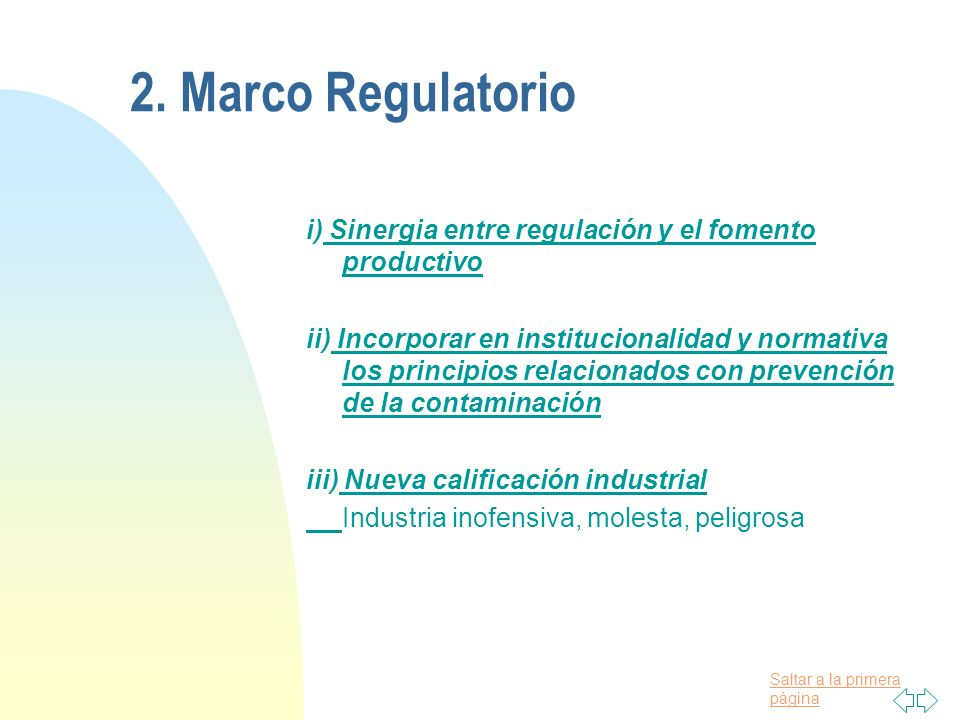 2. Marco Regulatorio i) Sinergia entre regulación y el fomento productivo.