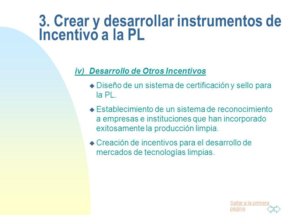 3. Crear y desarrollar instrumentos de Incentivo a la PL
