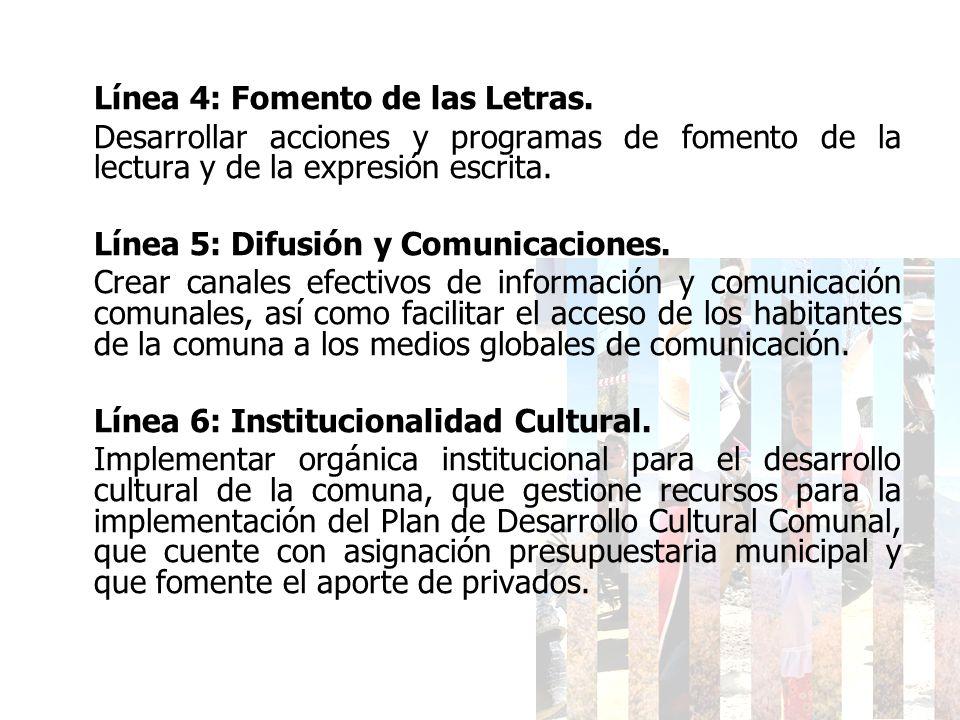 Línea 4: Fomento de las Letras.