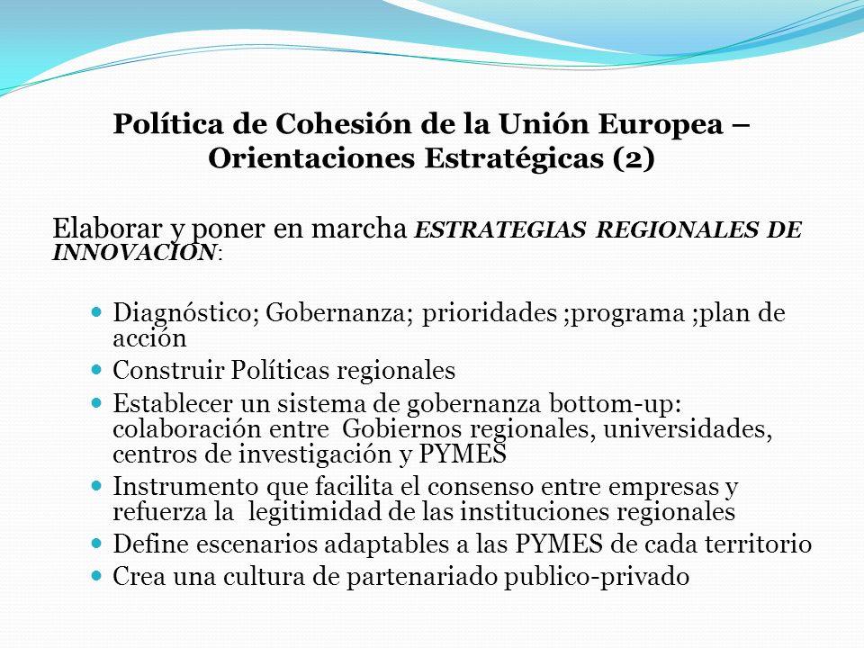 Elaborar y poner en marcha ESTRATEGIAS REGIONALES DE INNOVACION: