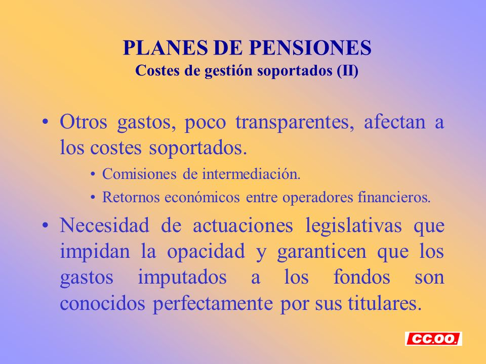 PLANES DE PENSIONES Costes de gestión soportados (II)