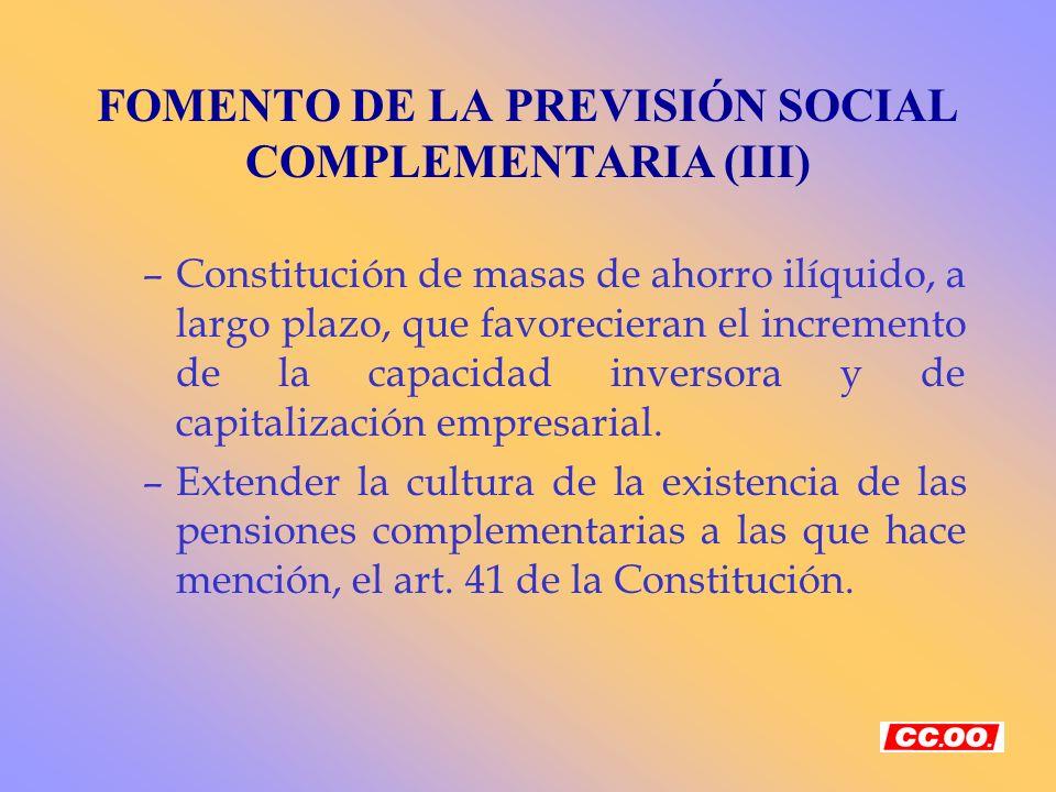 FOMENTO DE LA PREVISIÓN SOCIAL COMPLEMENTARIA (III)