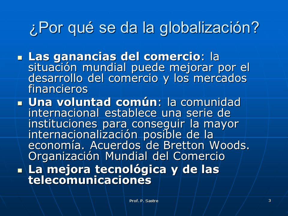 ¿Por qué se da la globalización