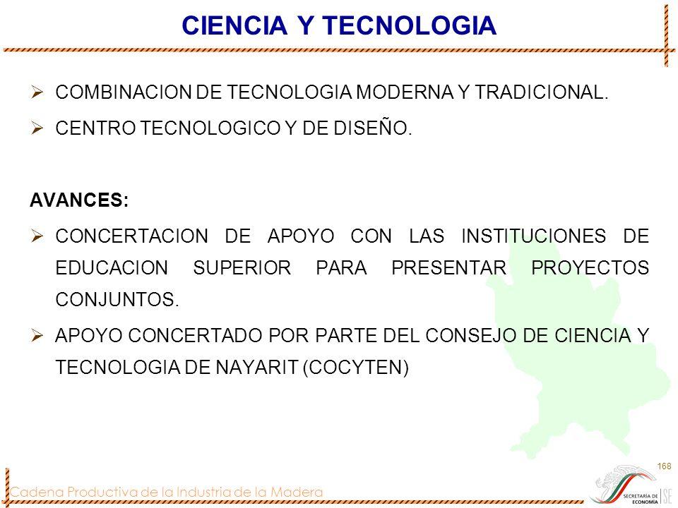 CIENCIA Y TECNOLOGIA COMBINACION DE TECNOLOGIA MODERNA Y TRADICIONAL.