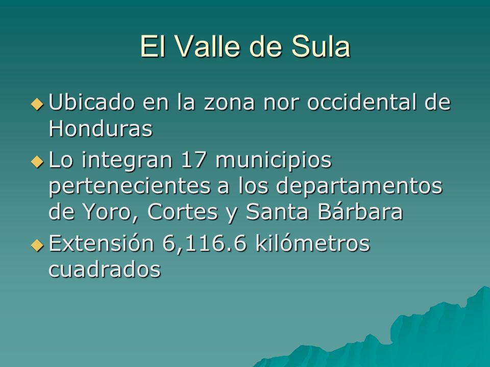El Valle de Sula Ubicado en la zona nor occidental de Honduras