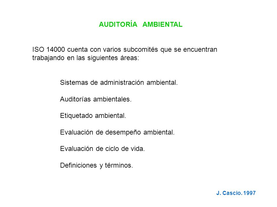 Sistemas de administración ambiental. Auditorías ambientales.