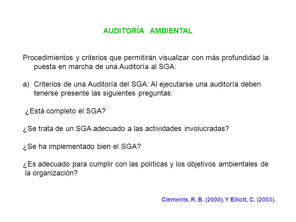 ¿Se trata de un SGA adecuado a las actividades involucradas