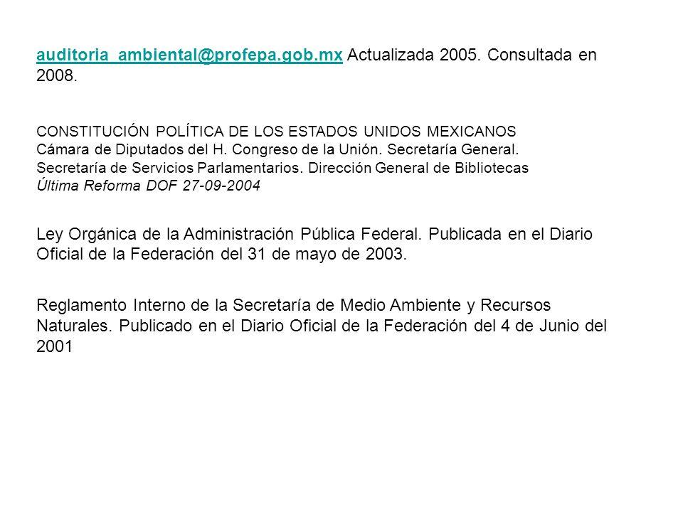 auditoria_ambiental@profepa. gob. mx Actualizada 2005