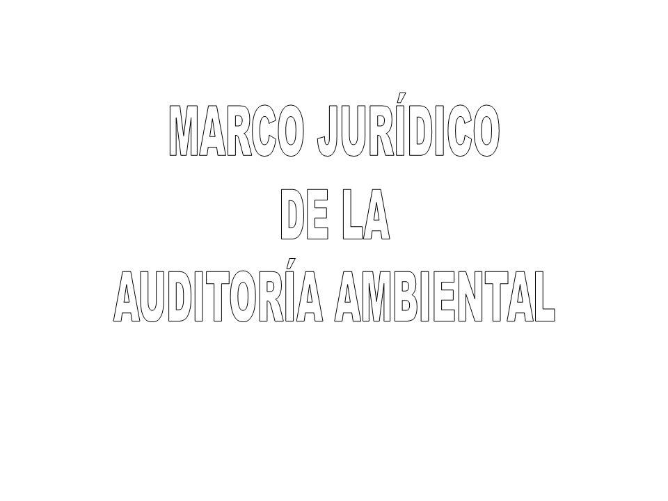 MARCO JURÍDICO DE LA AUDITORÍA AMBIENTAL