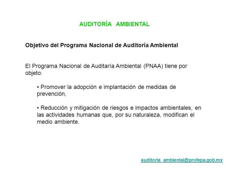 Objetivo del Programa Nacional de Auditoría Ambiental