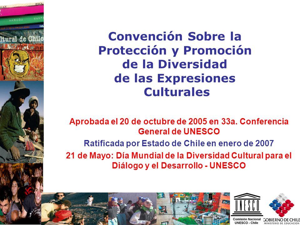 Protección y Promoción de la Diversidad de las Expresiones Culturales