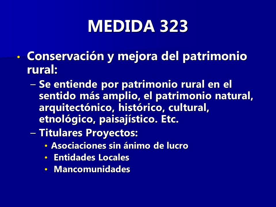 MEDIDA 323 Conservación y mejora del patrimonio rural: