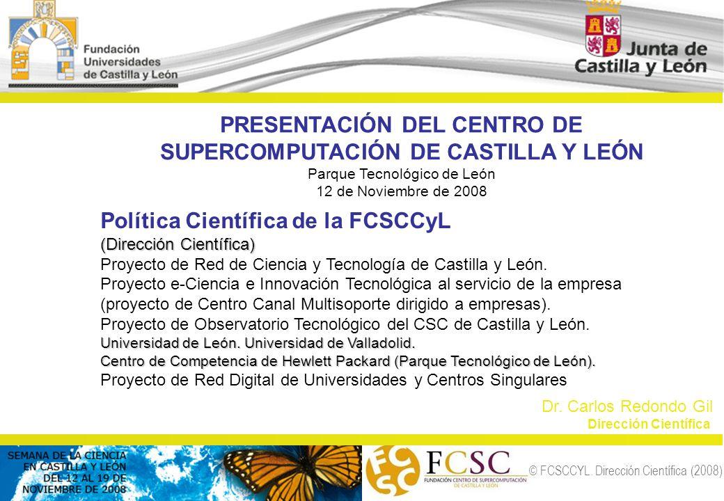 PRESENTACIÓN DEL CENTRO DE SUPERCOMPUTACIÓN DE CASTILLA Y LEÓN