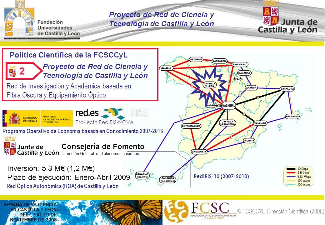 2 Proyecto de Red de Ciencia y Tecnología de Castilla y León