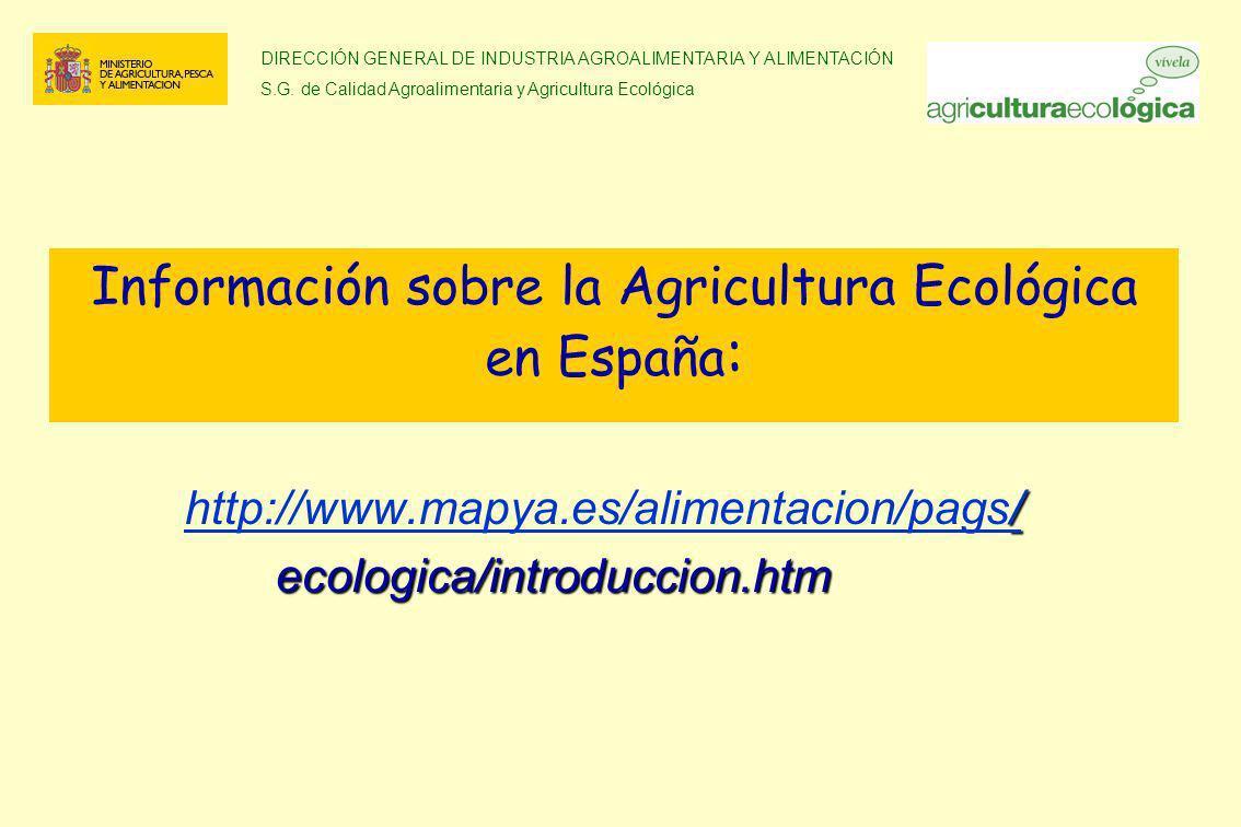 Información sobre la Agricultura Ecológica en España: