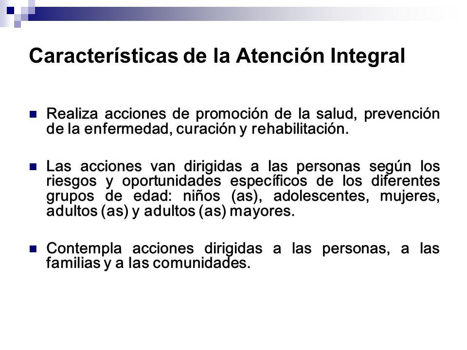 Características de la Atención Integral