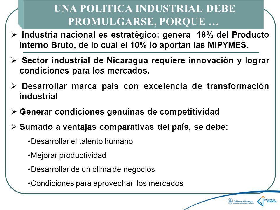 UNA POLITICA INDUSTRIAL DEBE PROMULGARSE, PORQUE …