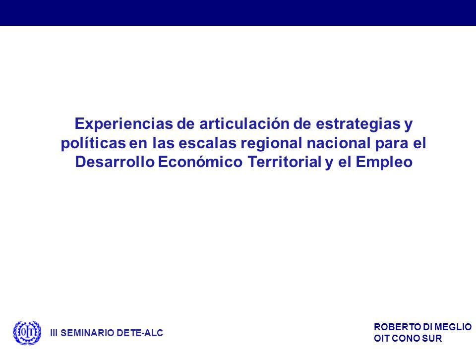 Experiencias de articulación de estrategias y políticas en las escalas regional nacional para el Desarrollo Económico Territorial y el Empleo