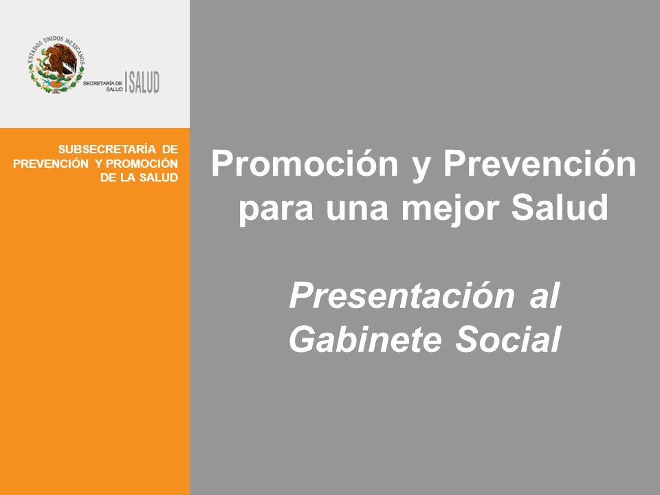 Promoción y Prevención para una mejor Salud Presentación al Gabinete Social
