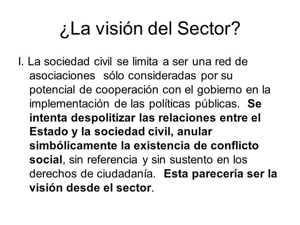 ¿La visión del Sector