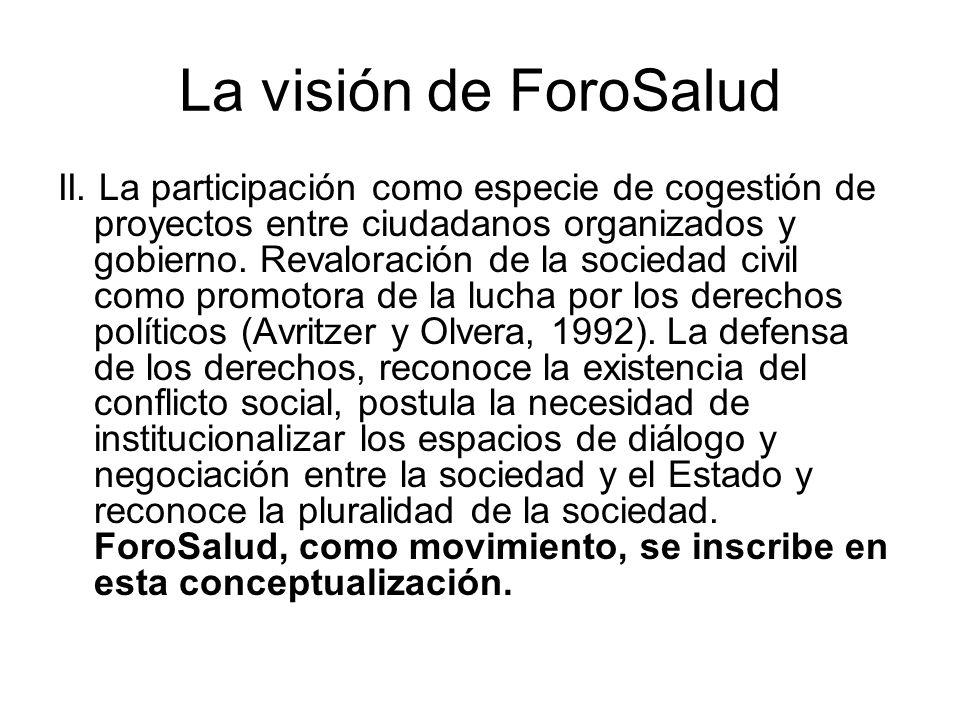 La visión de ForoSalud