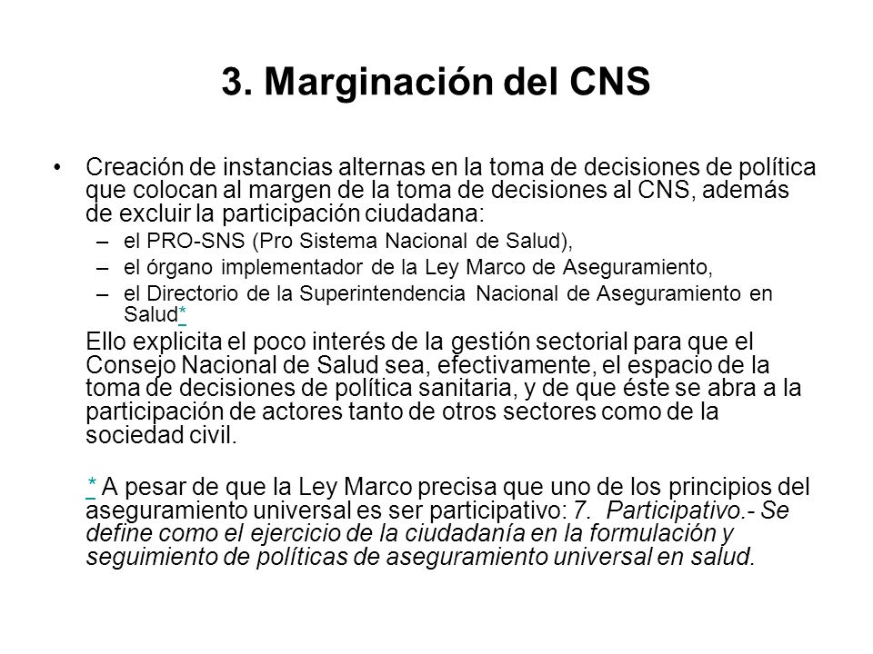 3. Marginación del CNS