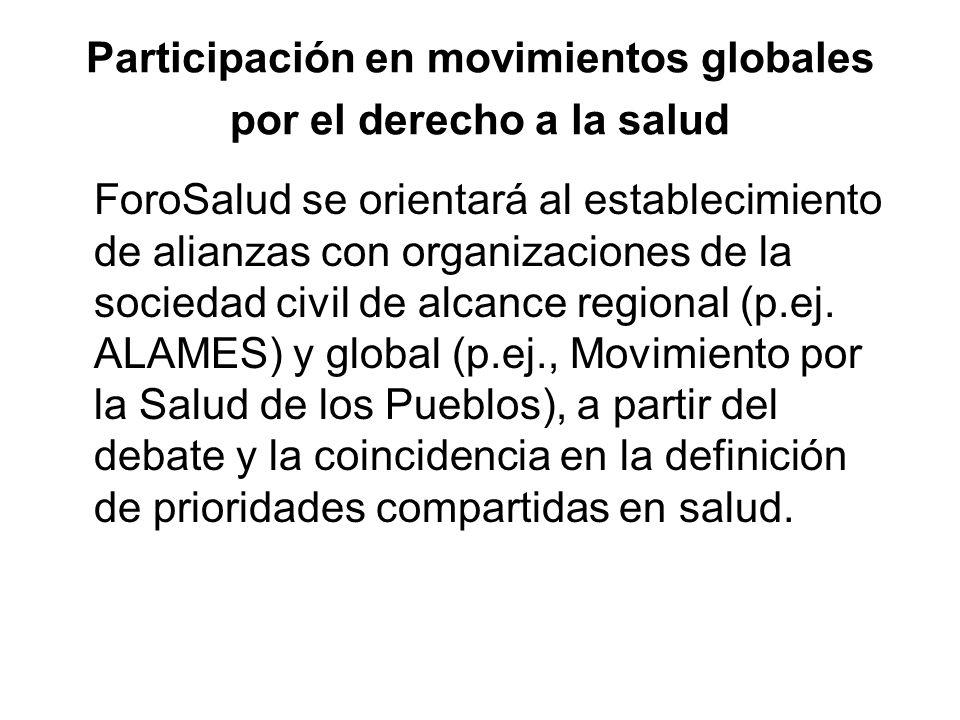 Participación en movimientos globales por el derecho a la salud