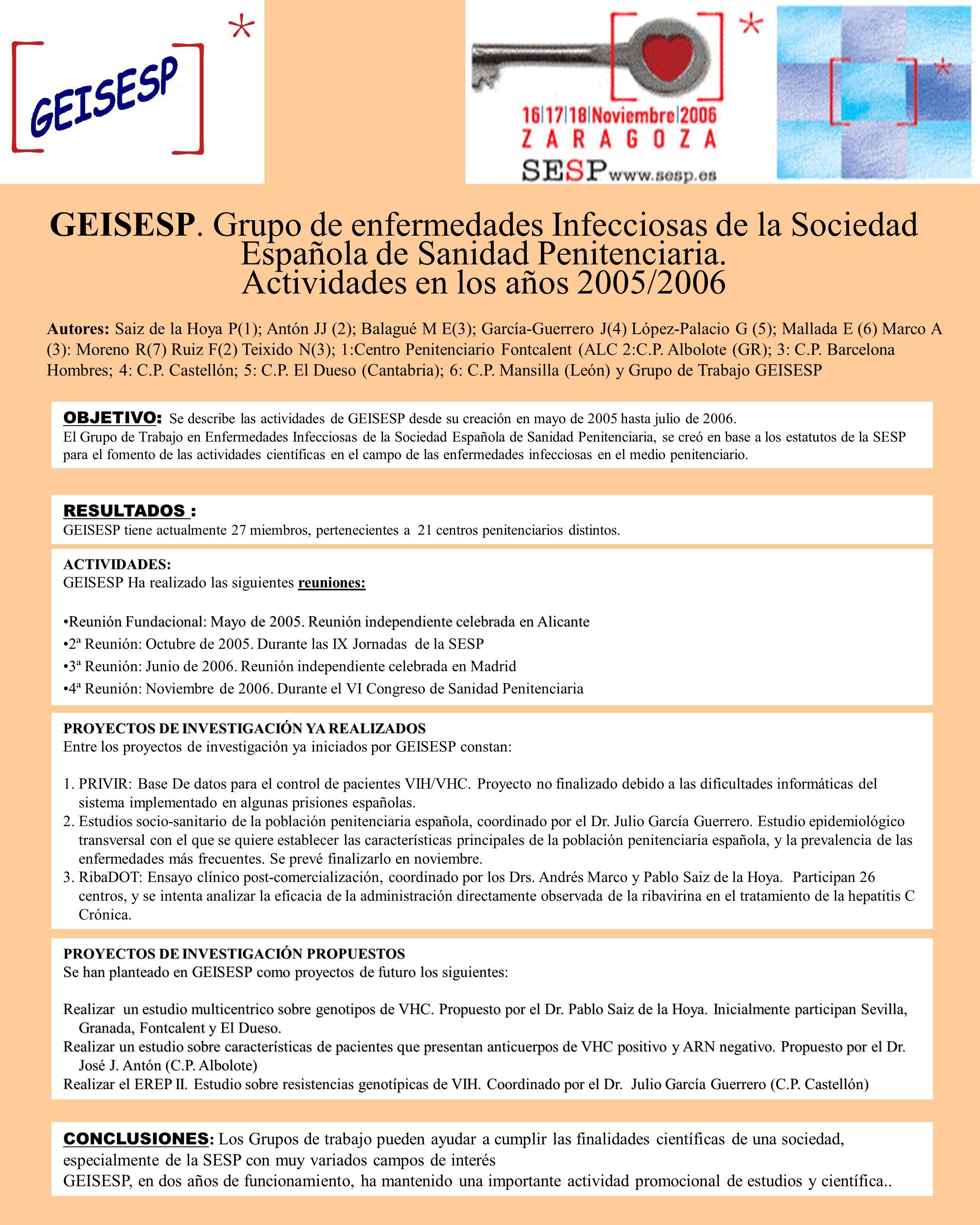 GEISESP. Grupo de enfermedades Infecciosas de la Sociedad Española de Sanidad Penitenciaria. Actividades en los años 2005/2006
