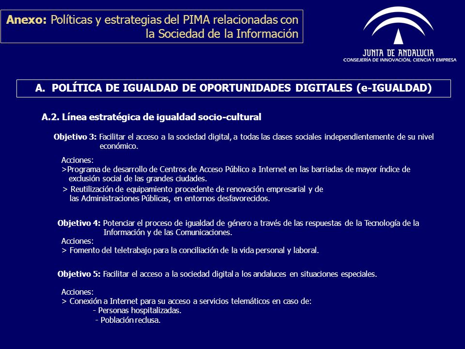 A. POLÍTICA DE IGUALDAD DE OPORTUNIDADES DIGITALES (e-IGUALDAD)