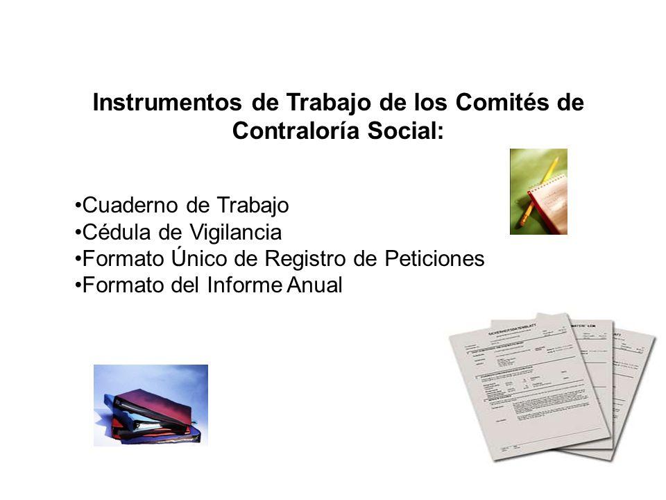 Instrumentos de Trabajo de los Comités de Contraloría Social: