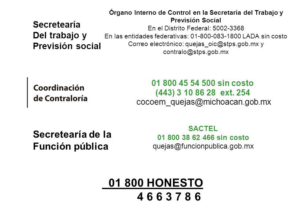 01 800 HONESTO 4 6 6 3 7 8 6 Secretearía de la Función pública