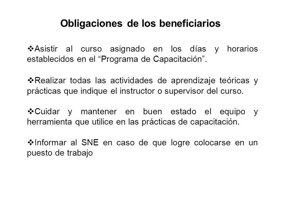 Obligaciones de los beneficiarios