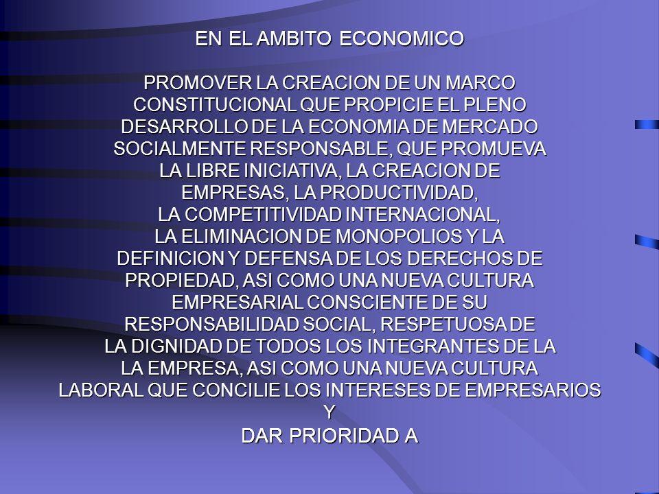 EN EL AMBITO ECONOMICO DAR PRIORIDAD A