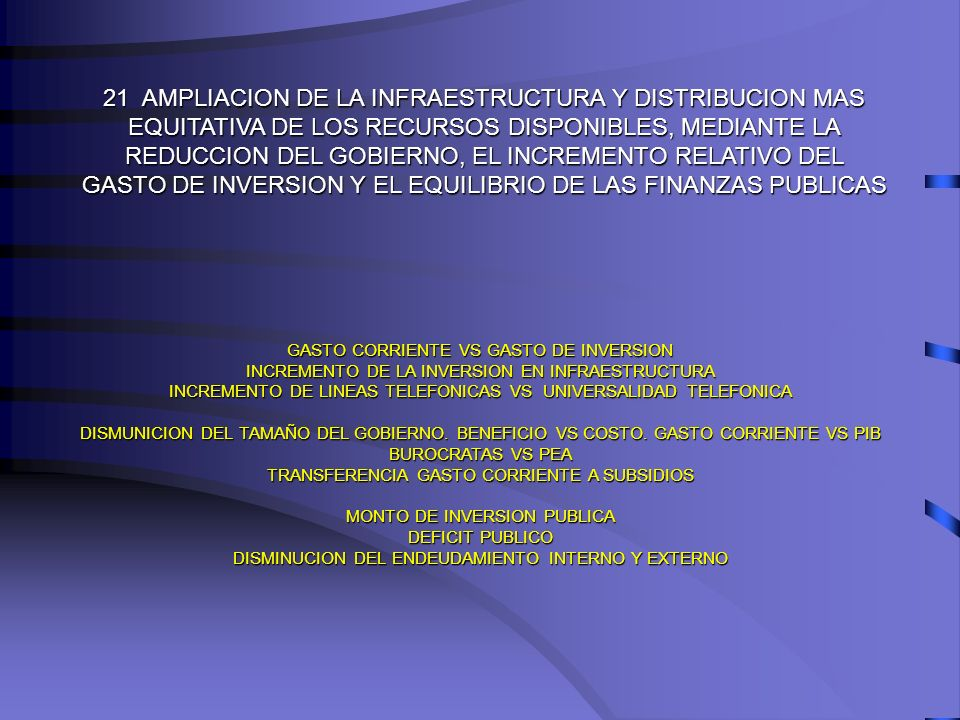 21 AMPLIACION DE LA INFRAESTRUCTURA Y DISTRIBUCION MAS