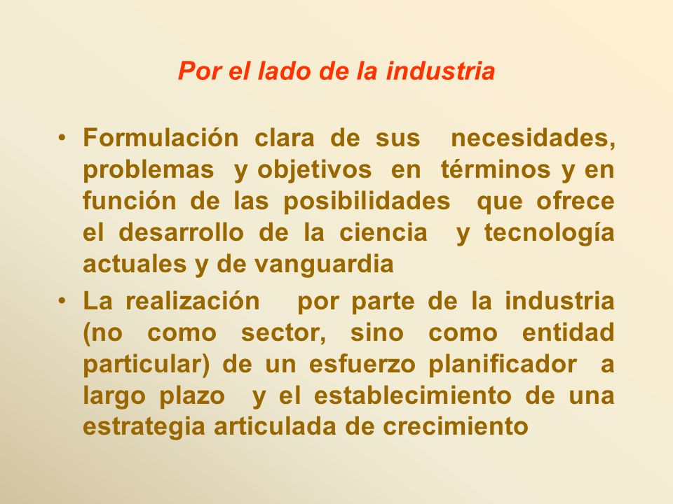 Por el lado de la industria
