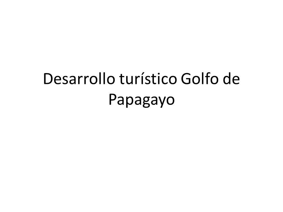 Desarrollo turístico Golfo de Papagayo