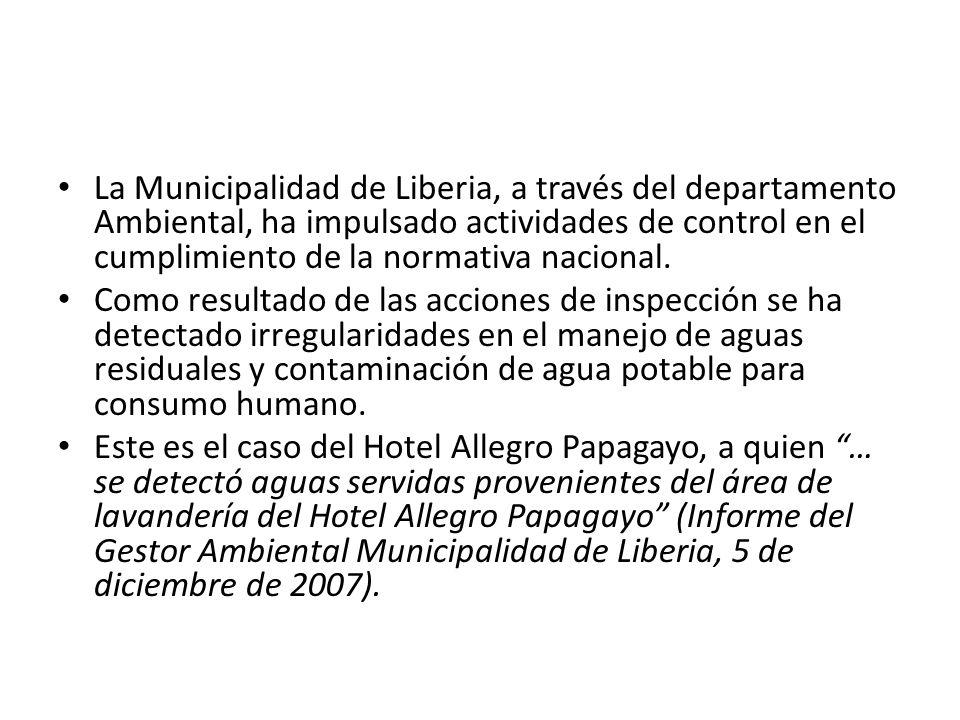 La Municipalidad de Liberia, a través del departamento Ambiental, ha impulsado actividades de control en el cumplimiento de la normativa nacional.