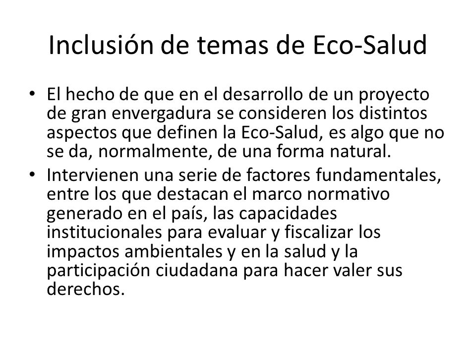 Inclusión de temas de Eco-Salud
