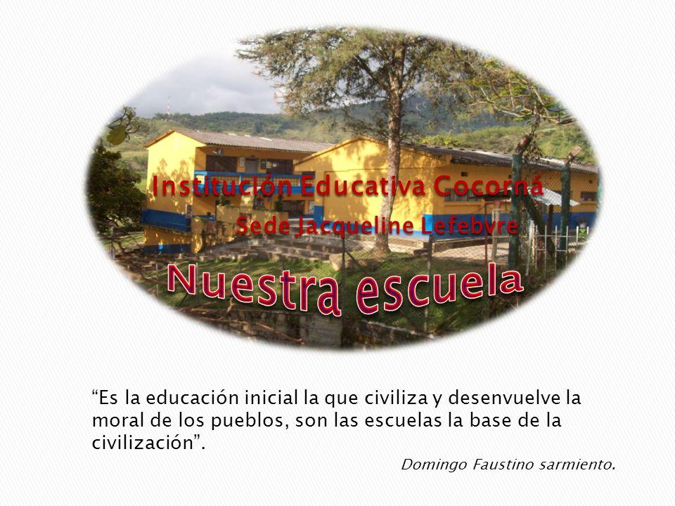 Institución Educativa Cocorná Sede Jacqueline Lefebvre