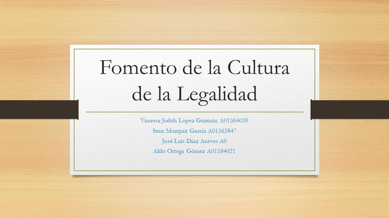 Fomento de la Cultura de la Legalidad
