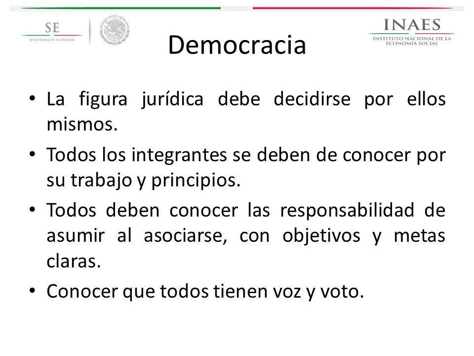 Democracia La figura jurídica debe decidirse por ellos mismos.