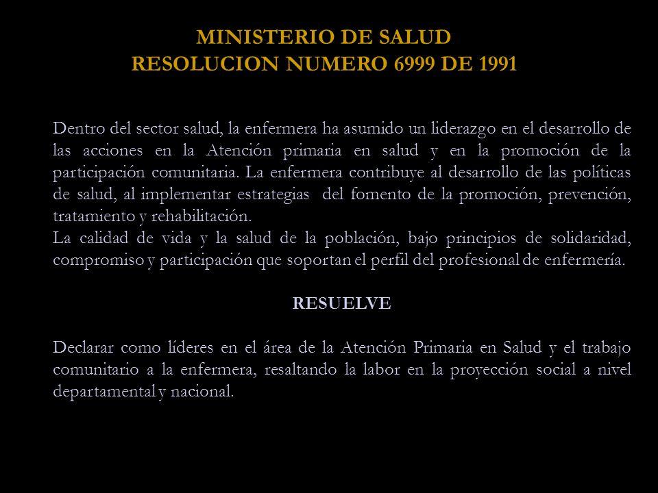 MINISTERIO DE SALUD RESOLUCION NUMERO 6999 DE 1991