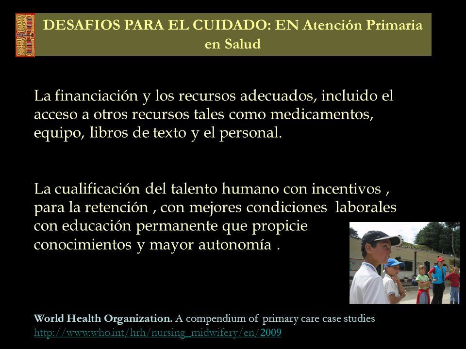 DESAFIOS PARA EL CUIDADO: EN Atención Primaria en Salud