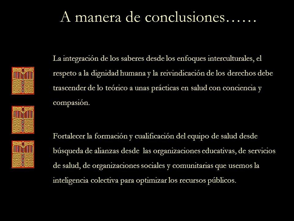 A manera de conclusiones……