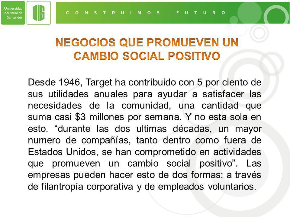 NEGOCIOS QUE PROMUEVEN UN CAMBIO SOCIAL POSITIVO