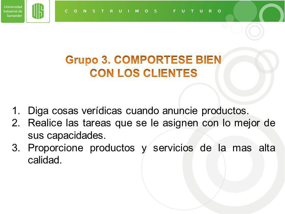 Grupo 3. COMPORTESE BIEN CON LOS CLIENTES