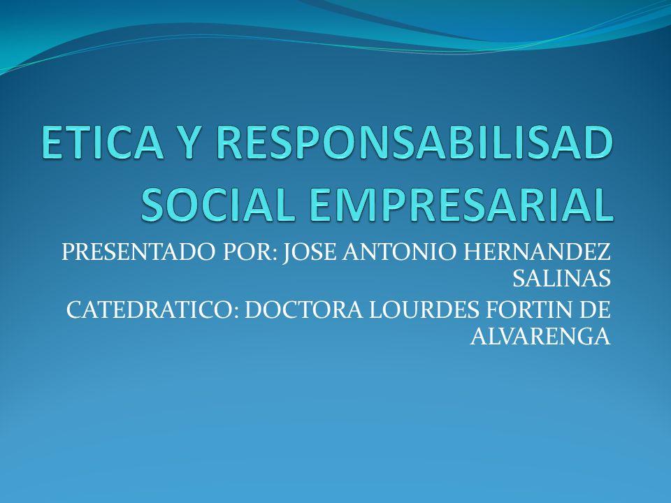 ETICA Y RESPONSABILISAD SOCIAL EMPRESARIAL